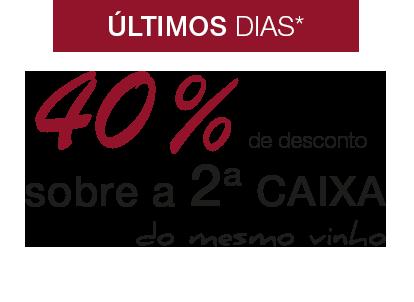 -40% sobre a segunda caixa do mesmo vinho