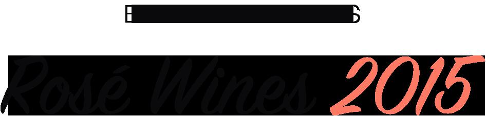 Breaking News: Rosé Wines 2015