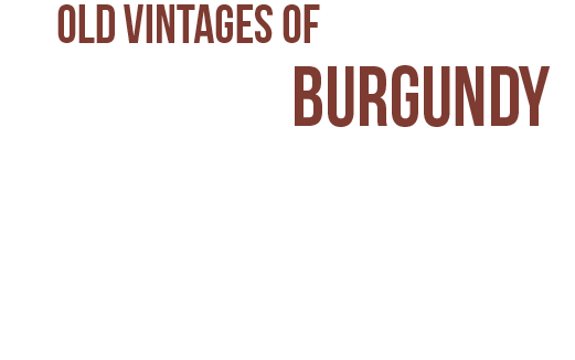 Old vintages of Burgundy up to 40% off